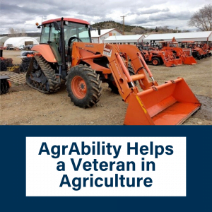 AgrAbility Helps a Veteran in Agriculture